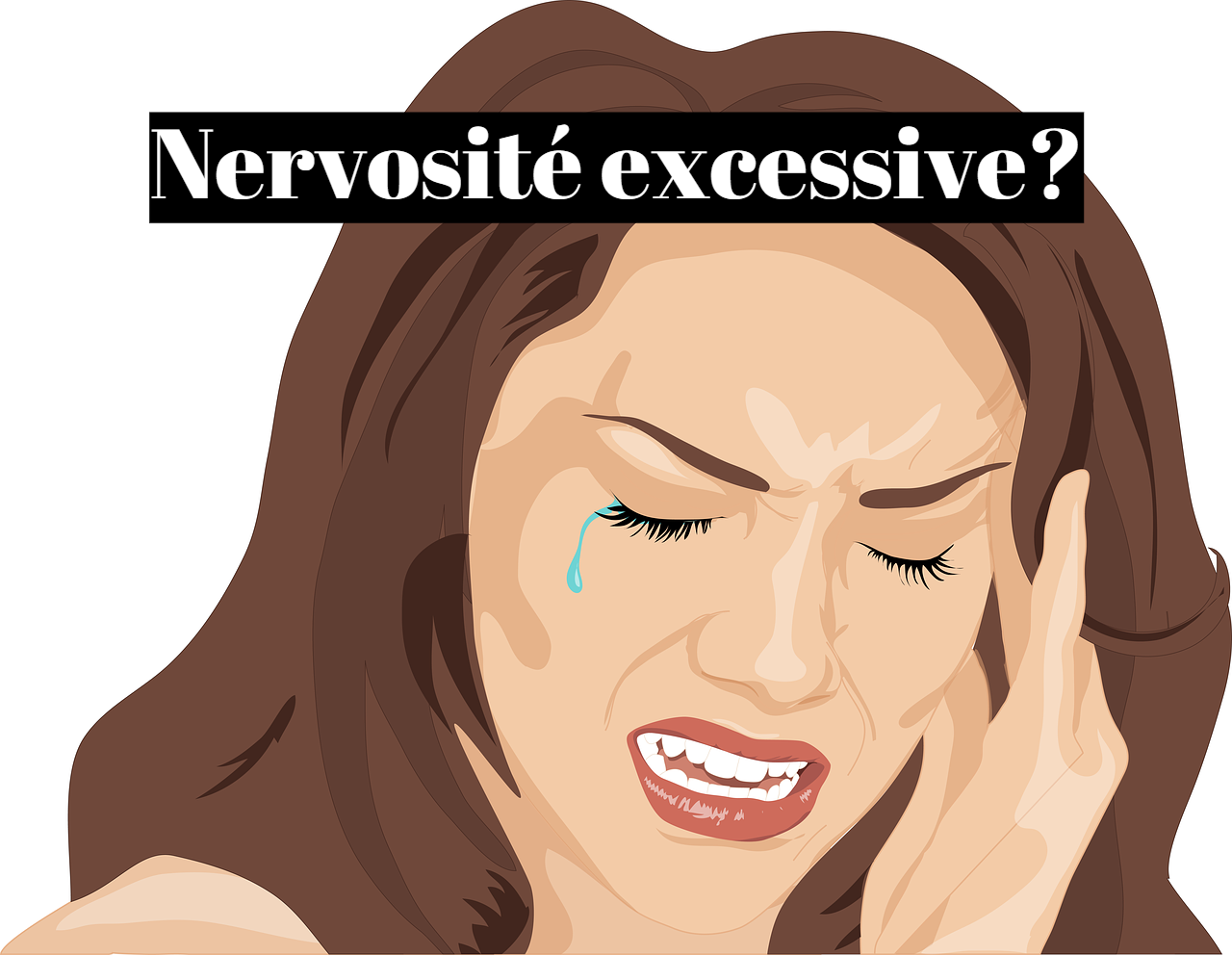 Nervosité excessive: comment se calmer naturellement?
