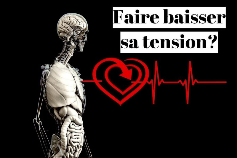 Comment faire baisser sa tension?