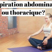Respiration abdominale ou thoracique?